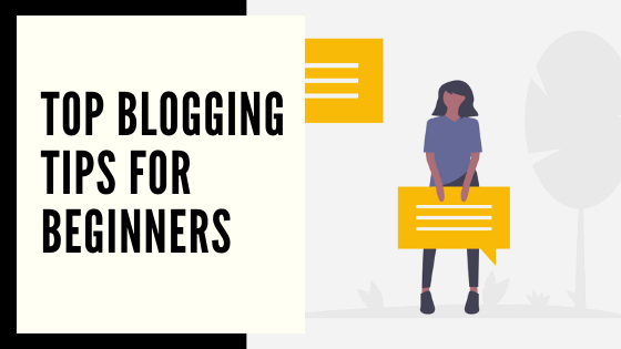 Top blogging tips for beginners