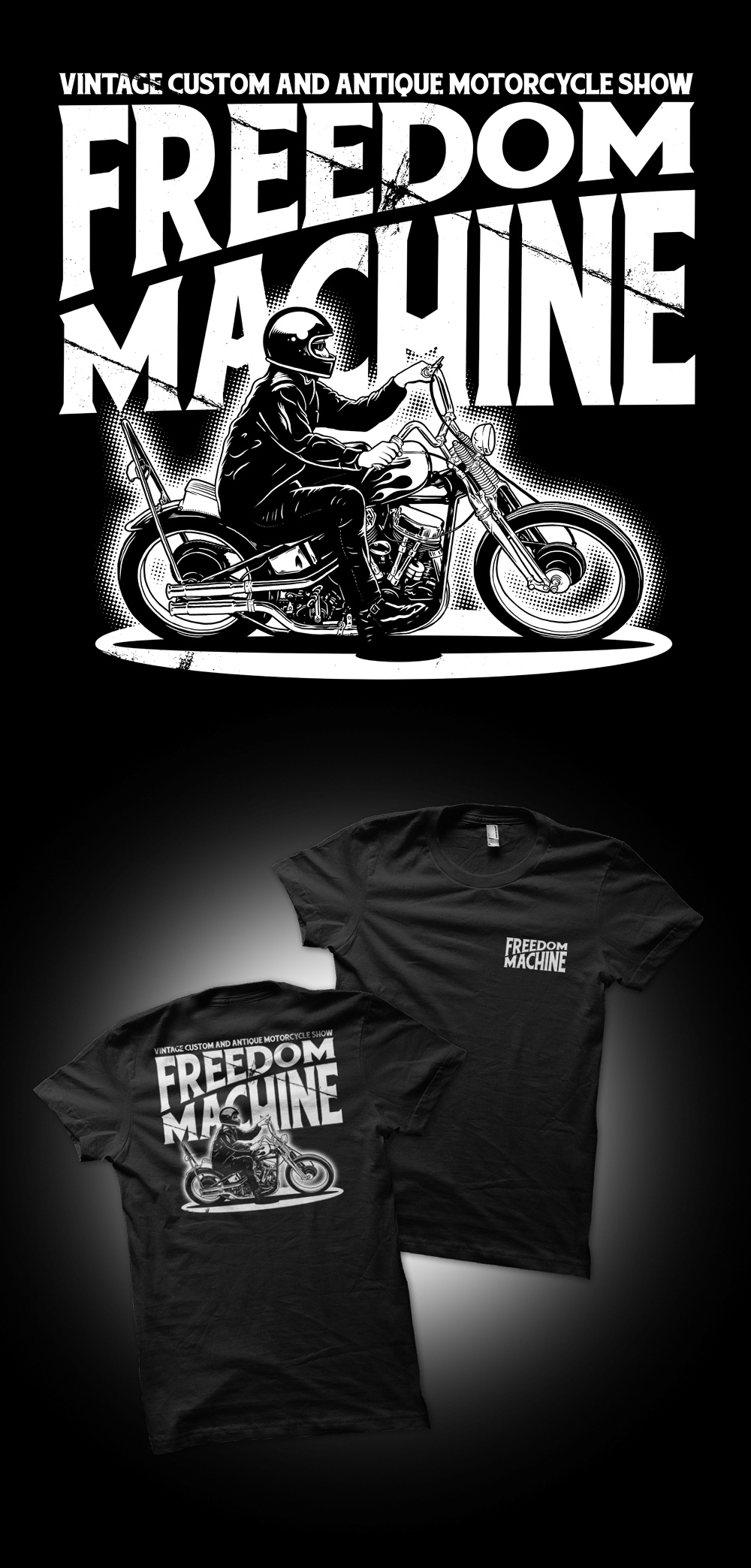 Freedom Machine Show, Ontario, Tshirt Design, Illustration, Clothing, Tee, Shirt, Graphic Design, Chopper, Motorcycle Show, Motorcycle, Ghost Town