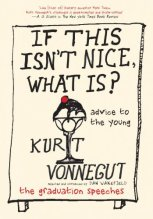 If This Isn't Nice Than What Is? by Kurt Vonnegut