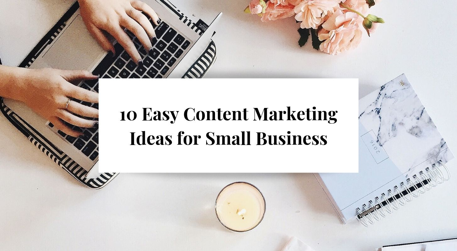 10 Easy Content Marketing Ideas for Small Business | Breezy Words
