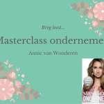 Review: Masterclass Ondernemen – Annic van Wonderen