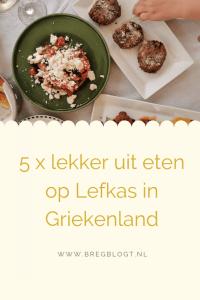 Lekker uit eten op Lefkas in Griekenland Lefkada restaurants bregblogt.nl
