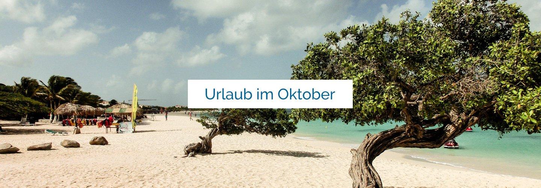 Urlaub Im Oktober Die Besten Reiseziele Oktober 2019 Top 3 Reiseziel