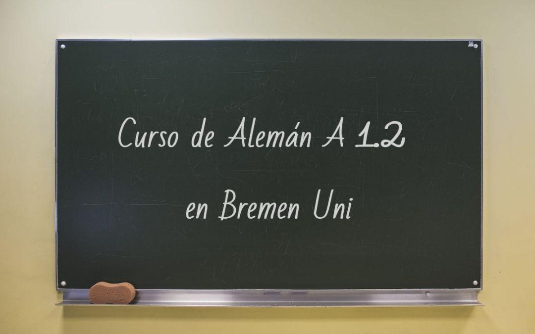Segundo módulo del curso de alemán en Bremen Uni para hispanohablantes