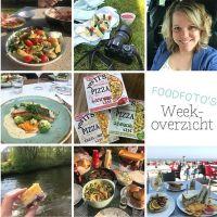 Foodfoto's weekoverzicht #13 | TOPweek met de lekkerste groentepizza's, veel werk en veel zon