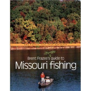 187108478_brent-frazee39s-ultimate-guide-to-missouri-fishing-brent
