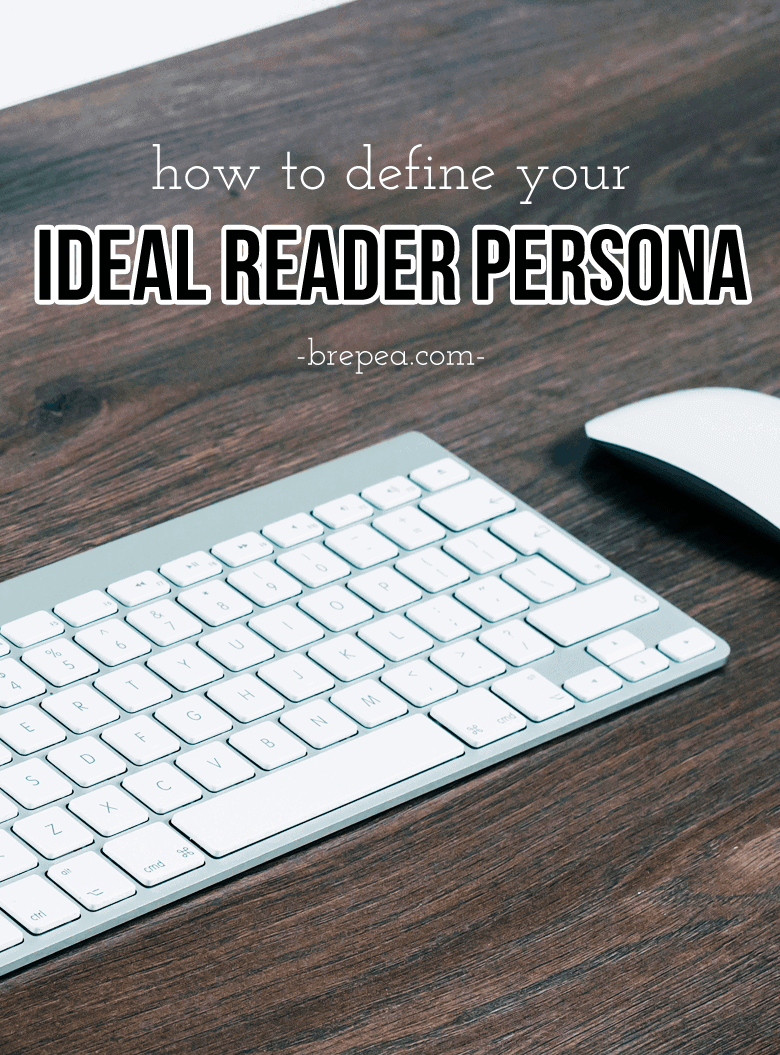 How to define your ideal blog reader persona