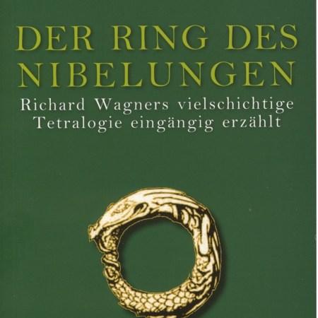 Der Ring des Nibelungen Bayreuth Buchhandlung Einführung Richard Wagner Bayreuther Festspiele Stemmle