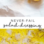 This Never-Fail Salad Dressing is made with all the items you already have at home, like olive oil, lemon, honey, salt, and shallots. Plus it's delicious on EVERY salad. #salad #dressing #healthy | Brewing Happiness
