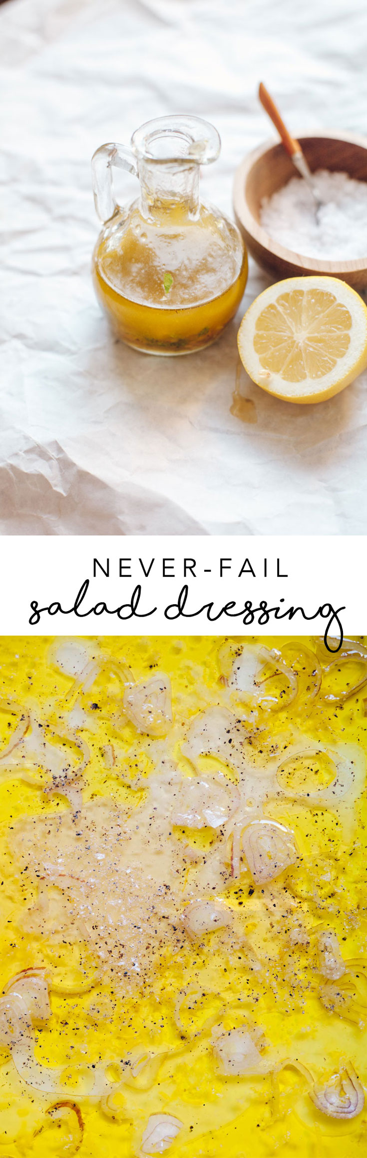This Never-Fail Salad Dressing is made with all the items you already have at home, like olive oil, lemon, honey, salt, and shallots. It's easily customizable and delicious on EVERY salad. #salad #dressing #healthy | Brewing Happiness