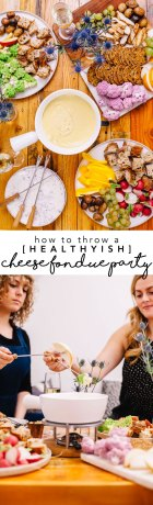How to Throw a Healthyish Cheese Fondue Party #party #fondue #cheese | Brewing Happiness