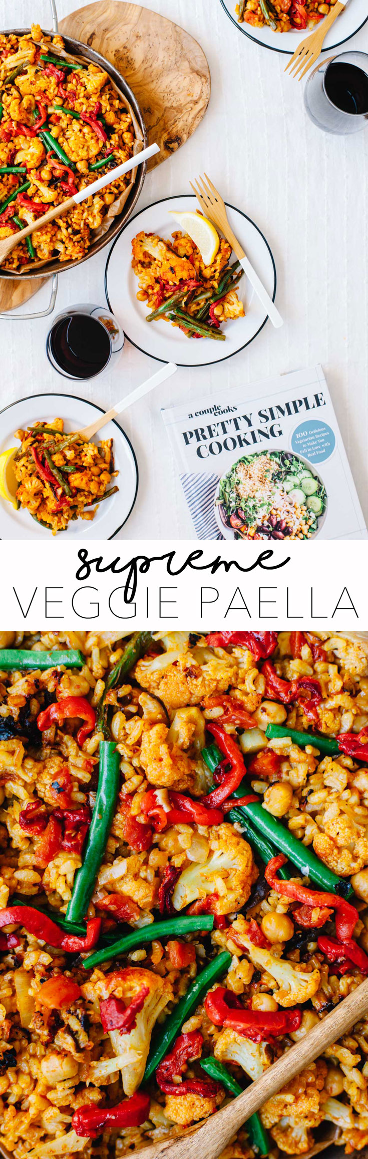 A healthier version of the original - this Veggie Supreme Paella from the Pretty Simple Cooking Cookbook is plant based and packed with flavor! #healthy #vegan #vegetarian | Brewing Happiness