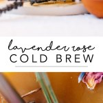 Easy Lavender Rose Cold Brew