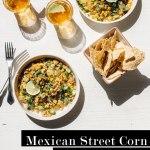 Mexican Street Corn & Quinoa Bowl
