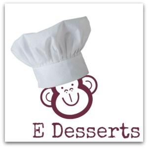 E desserts