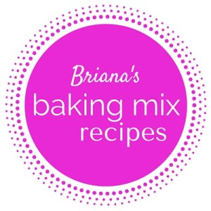Briana's Baking Mix Recipes