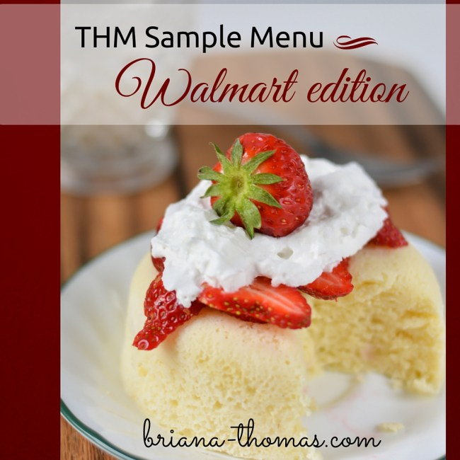 THM Sample Menu - Walmart edition