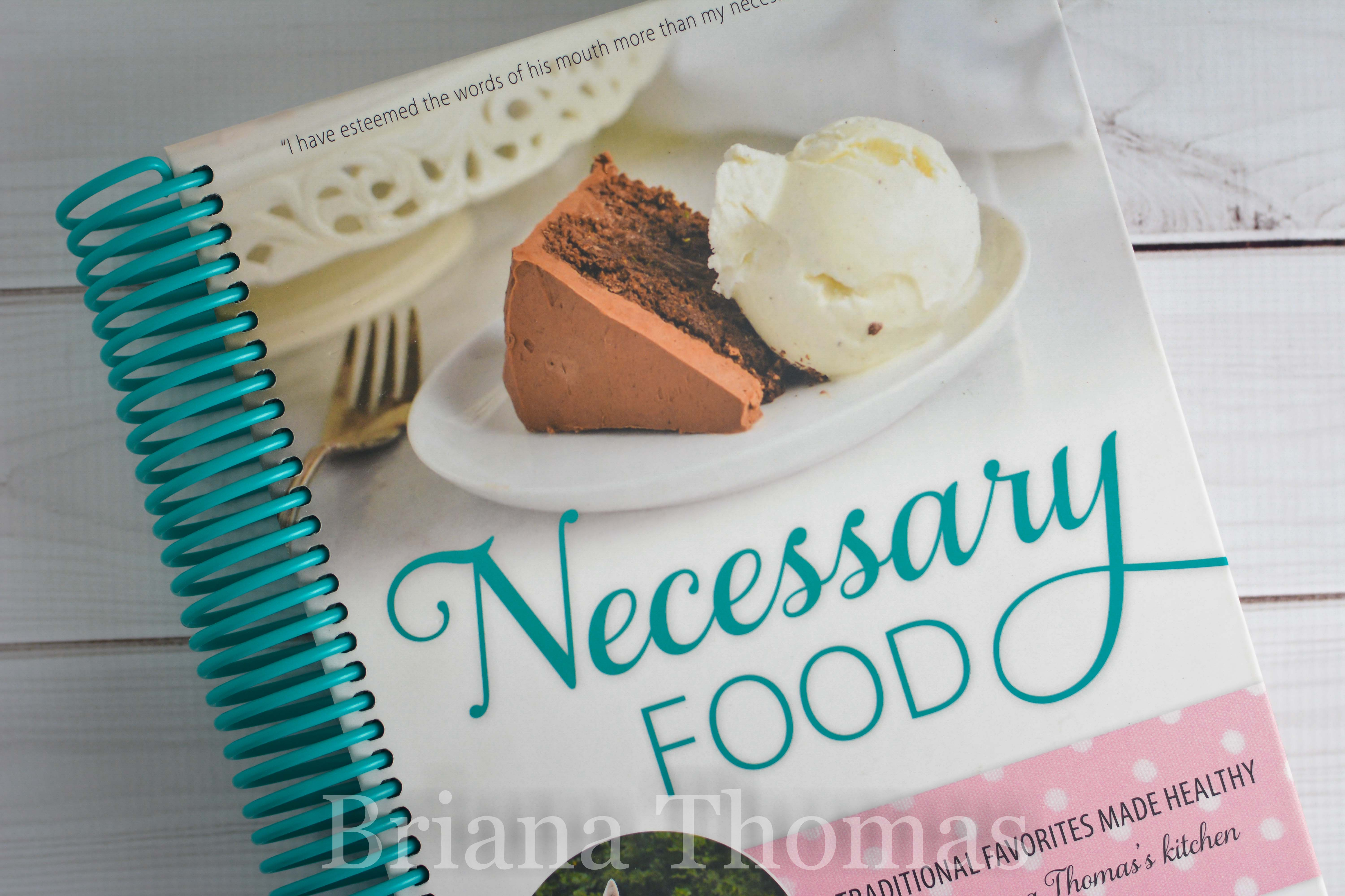 Mother\'s Day Cookbook Giveaway {Necessary Food} - Briana Thomas