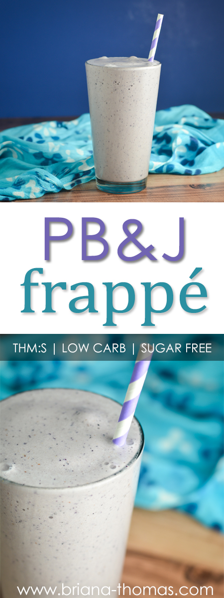 This refreshing PB&J Frappé is a Briana-esque twist on a frosted drink - and it's THM:S, low carb, sugar free, and gluten/egg free!
