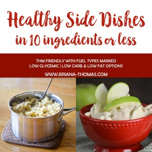 Healthy Side Dishes in 10 Ingredients or Less