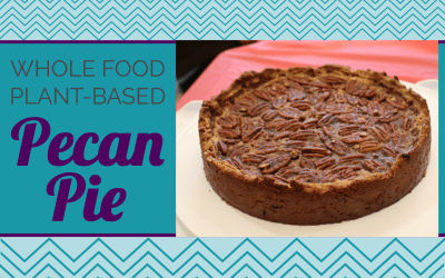 Pecan Pie (Whole Food, Plant-Based)