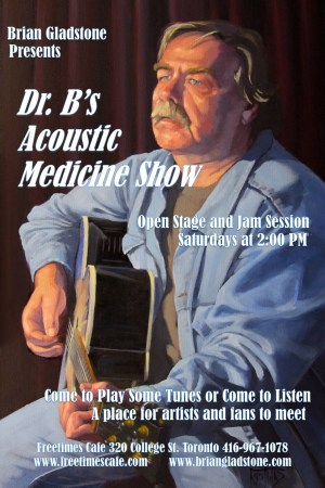 Dr. B's Acoustic Medicine Show – Saturdays at the Freetimes