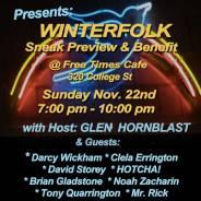 WINTERFOLK SNEAK PREVIEW & BENEFIT N0V 22
