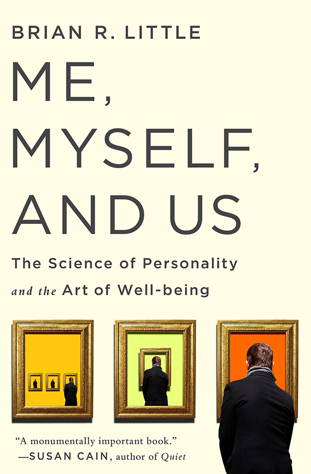 me myself and us the science of personality and the art of well