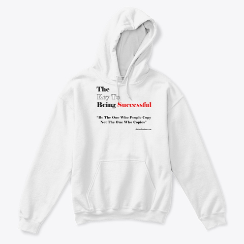 The Key To being Successful Sweat Shirt