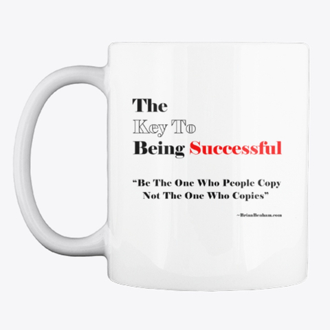 The Key To being Successful Coffee Cup