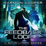 The Feedback Loop Audiobook Cover (a guy standing in a video game world with a glowing sword)