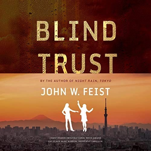 Blind Trust by John W. Feist