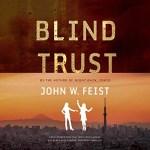 Blind Trust by John W. Feist