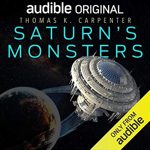Saturn's Monsters by Thomas K. Carpenter