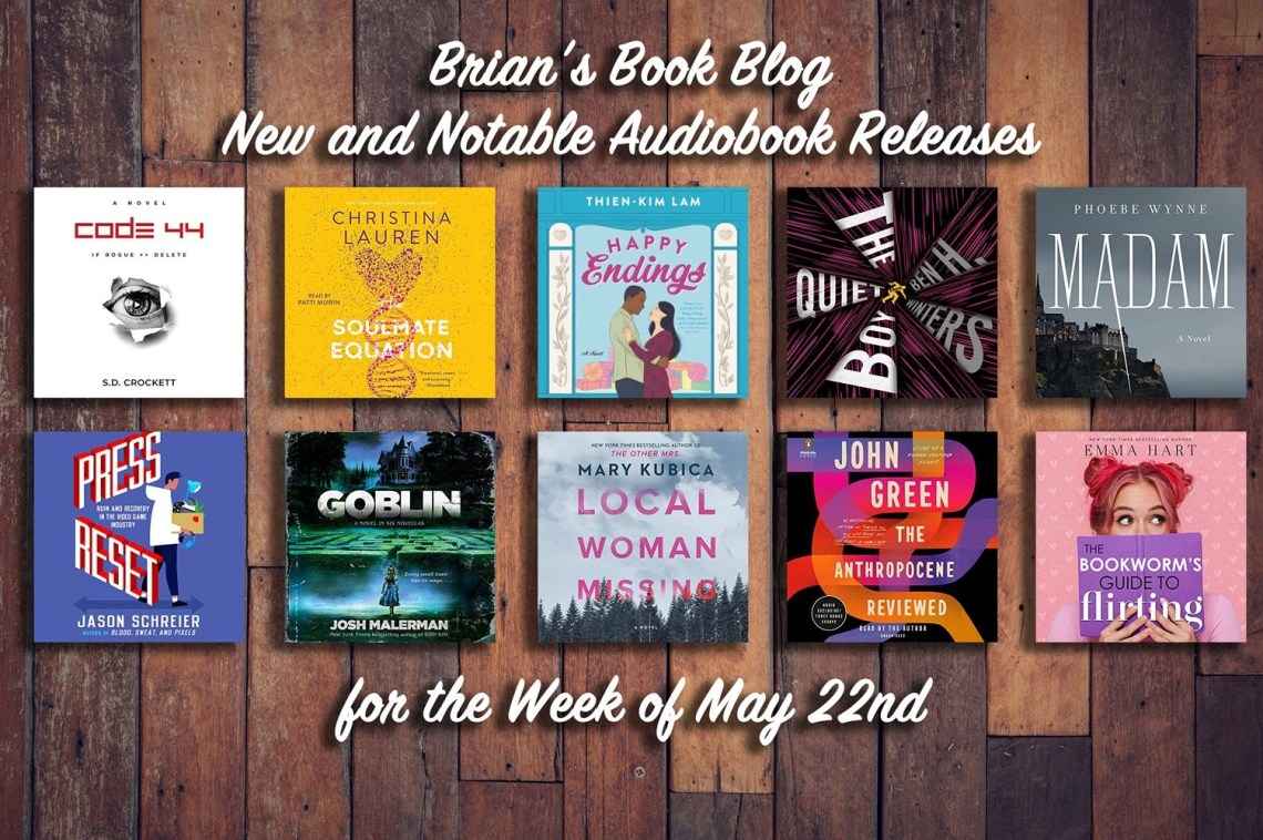May 22nd New and Notable Audiobooks - Image contains 10 of the 12 covers