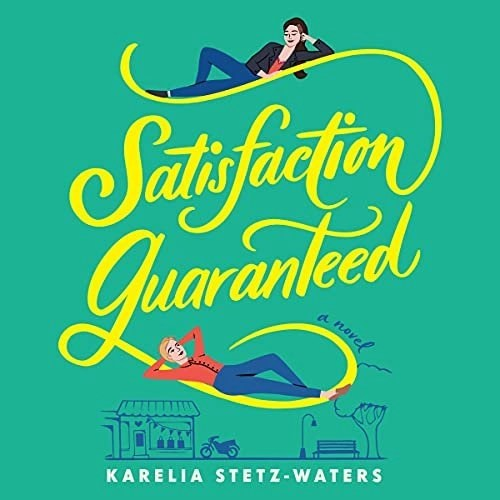 Satisfaction Guaranteed Audiobook Cover