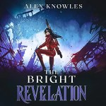 The Bright Revelation Audiobook Cover (a girl standing in ruins)