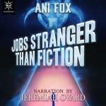 Jobs Stranger Than Fiction Audiobook Cover