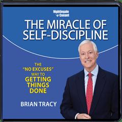 The Miracle of Self-Discipline - 8 CD Set Plus CD workbook