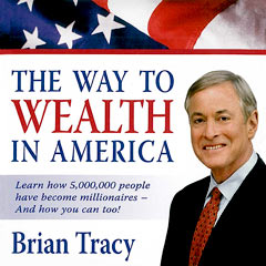 The Way to Wealth in America