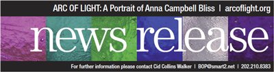 Arc of Light: A Portrait of Anna Campbell Bliss press release