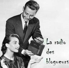 radio des blogueurs