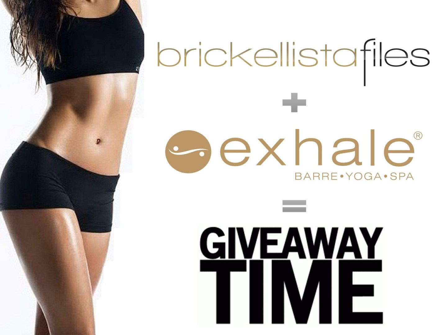 Brickellista Giveaway! Exhale Core Fusion Package