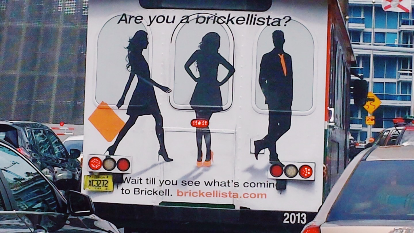"""What's the Deal with the """"Are You a Brickellista?"""" Ads?"""