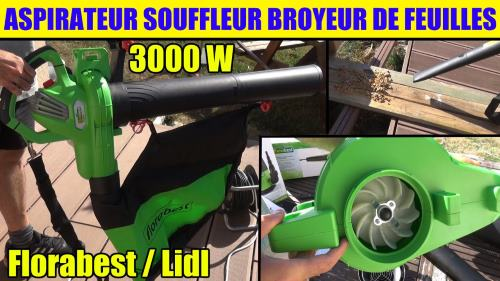 Lidl aspirateur souffleur broyeur de feuilles florabest fls 3000w