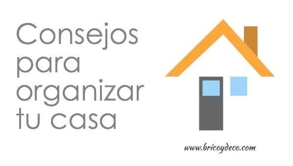 consejos-organizar-tu-casa