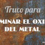 truco-eliminar-oxido-del-metal