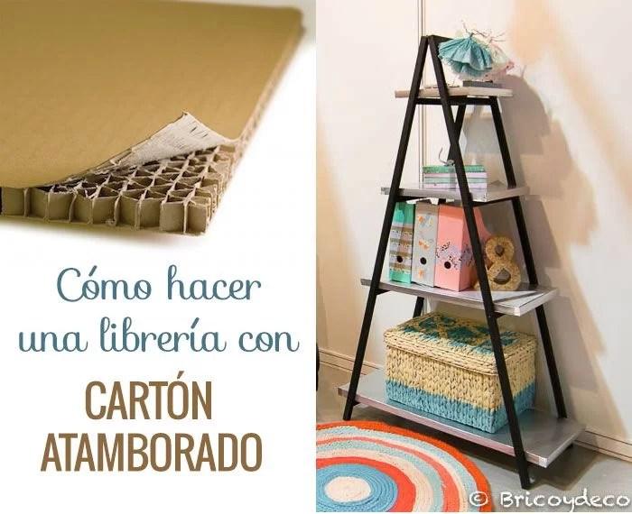 cómo hacer una librería con cartón atamborado