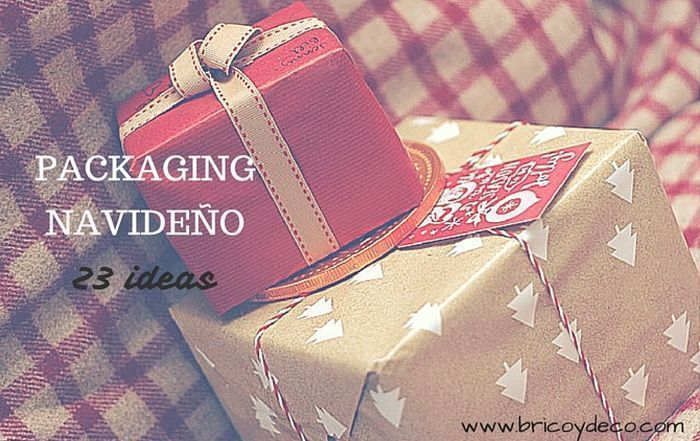 23 ideas de packaging navideño