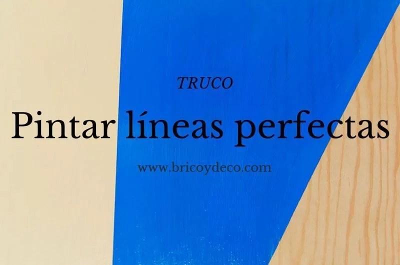 truco para pintar líneas perfectas
